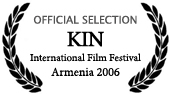 KIN International Film Festival Armenia 2006