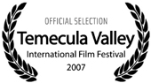 Temecula Valley International Film Festival 2007