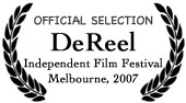 DeReel Independent Film Festival 2007
