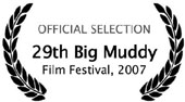 29th Big Muddy Film Festival 2007
